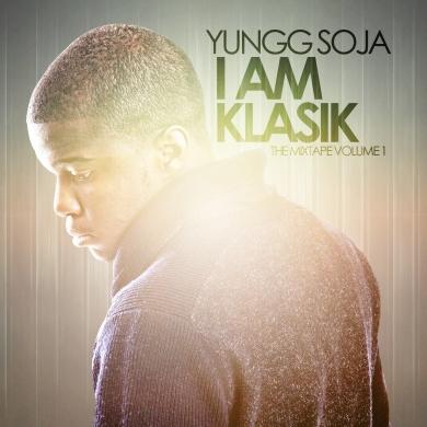 Yungg Soja -I Am Klasik
